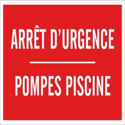 129 -            Panneau Arrêt d'Urgence Pompes Piscine 12cm x 8cm