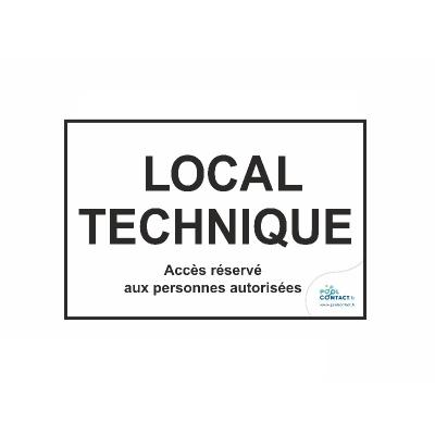 130 - Panneau Local Technique - Accès réservé aux personnes autorisées  #1