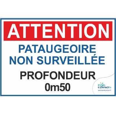 13 -             Panneau Attention Pataugeoire Non Surveillée 30cm x 20cm